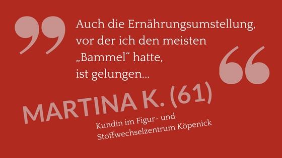 Nebeneffekte Ernährungsumstellung - Zitat Martina K (61)